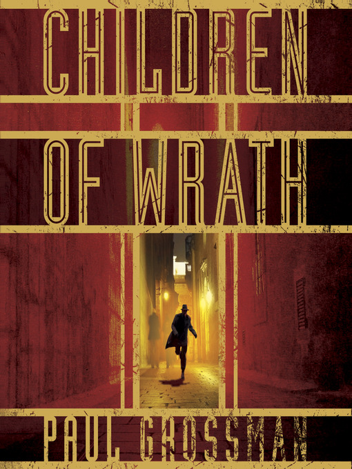 Title details for Children of Wrath by Paul Grossman - Wait list