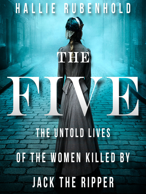Title details for The Five by Hallie Rubenhold - Wait list