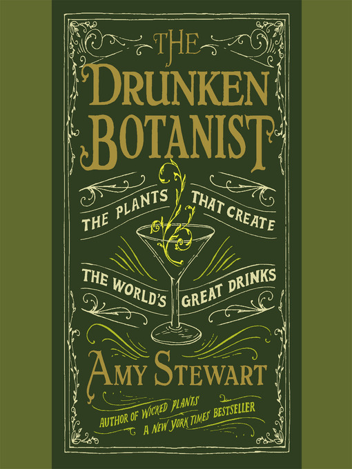 Title details for The Drunken Botanist by Amy Stewart - Available