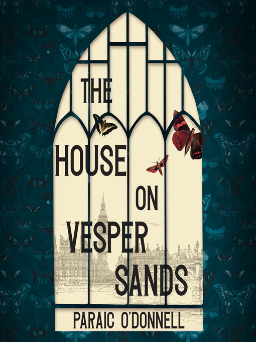 Title details for The House on Vesper Sands by Paraic O'Donnell - Wait list