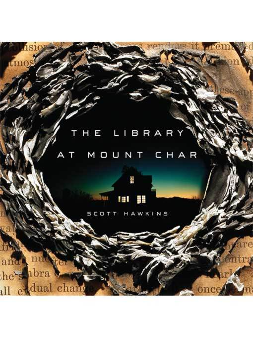 Title details for The Library at Mount Char by Scott Hawkins - Available