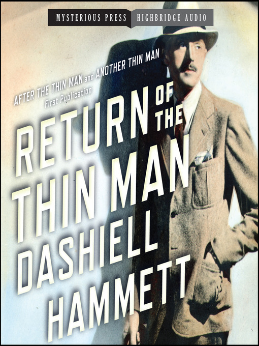 Title details for Return of the Thin Man by Dashiell Hammett - Available