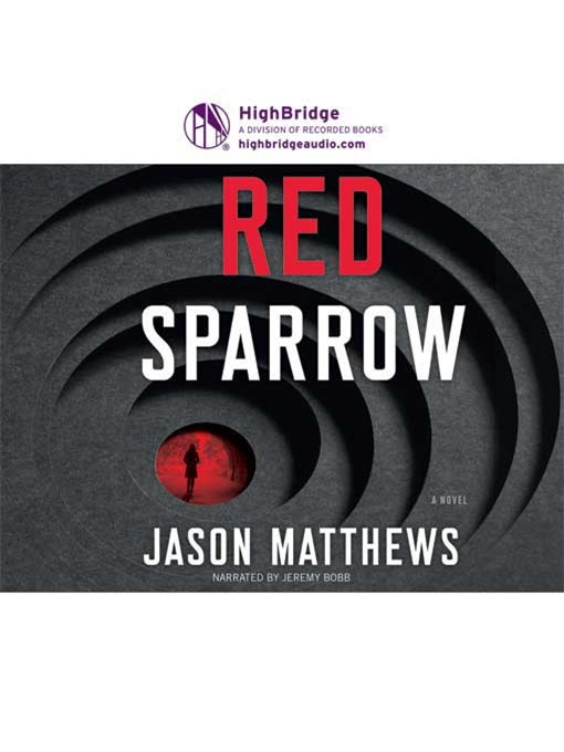 Title details for Red Sparrow by Jason Matthews - Wait list