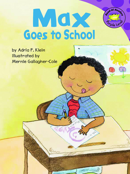 Title details for Max Goes to School by Adria F. Klein - Available