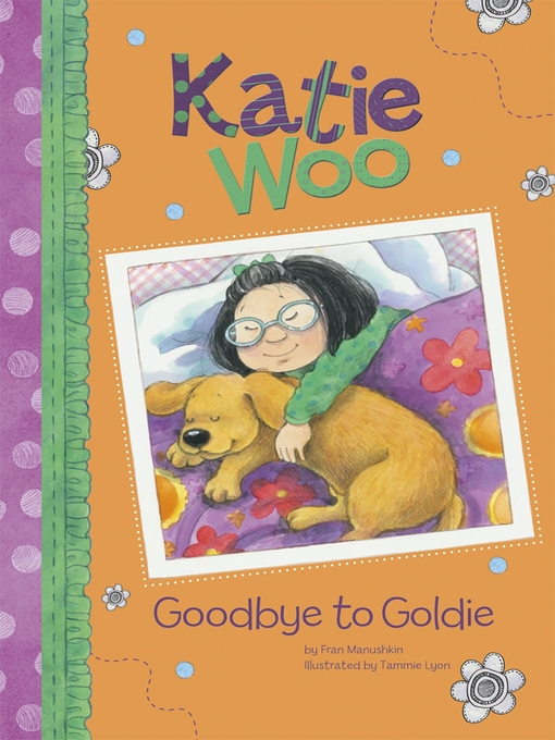 Title details for Goodbye to Goldie by Fran Manushkin - Available
