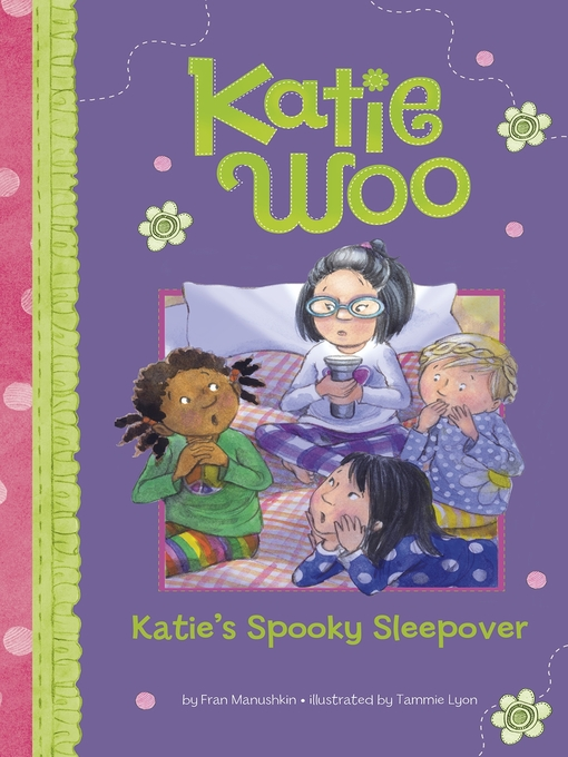 Title details for Katie's Spooky Sleepover by Fran Manushkin - Available