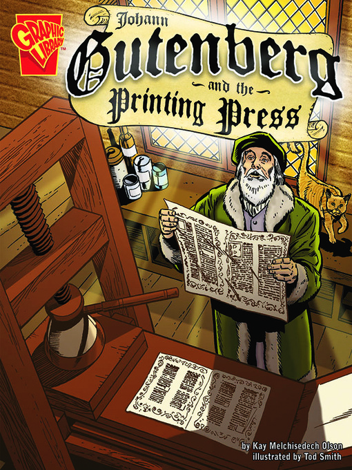 Title details for Johann Gutenberg and the Printing Press by Kay Melchisedech Olson - Available
