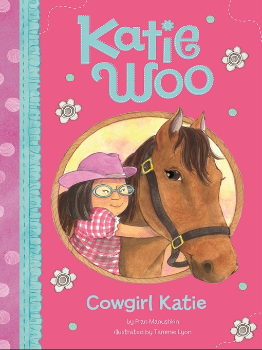 Title details for Cowgirl Katie by Fran Manushkin - Available