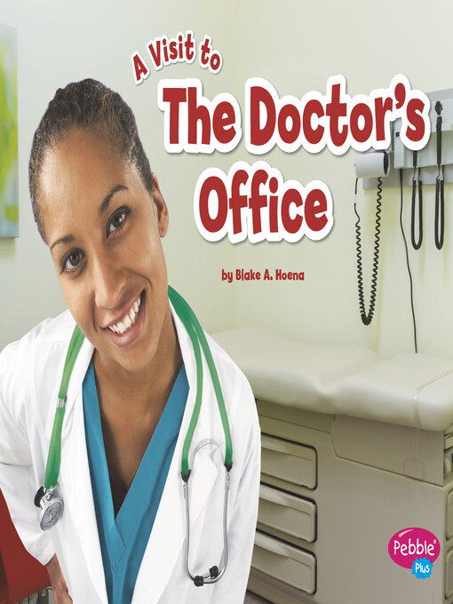 Title details for The Doctor's Office by Blake A. Hoena - Available