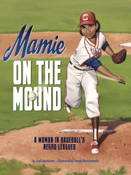 Title details for Mamie on the Mound by Leah Henderson - Available