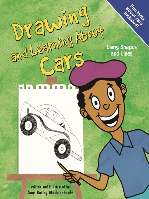 title details for drawing and learning about cars by amy bailey muehlenhardt wait list