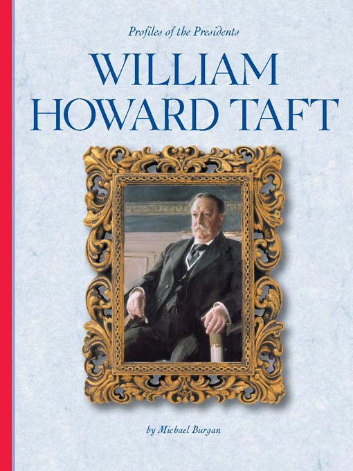 the early life and troubled career of william howard taft in the us William howard taft - us presidents in history early life william howard taft young william followed in his father's footsteps and became a lawyer.