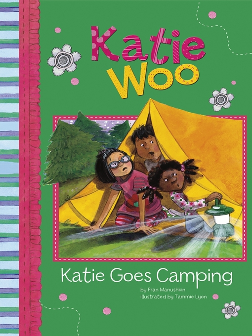 Title details for Katie Goes Camping by Fran Manushkin - Available