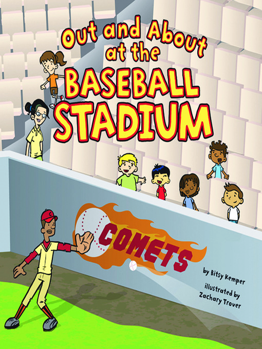 Title details for Out and About at the Baseball Stadium by Bitsy Kemper - Available