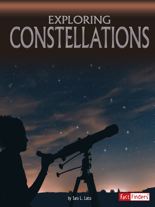 Title details for Exploring Constellations by Sara Lynn Latta - Available