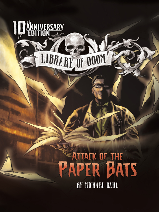 Title details for Attack of the Paper Bats by Michael Dahl - Available