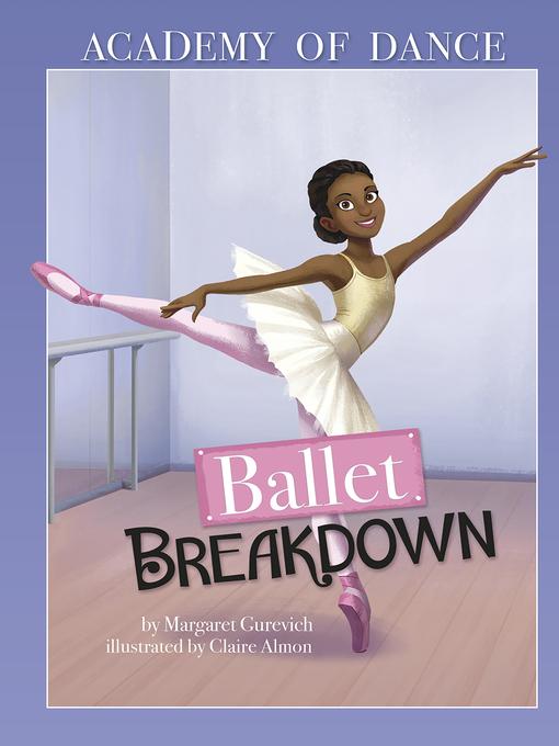 Title details for Ballet Breakdown by Margaret Gurevich - Wait list