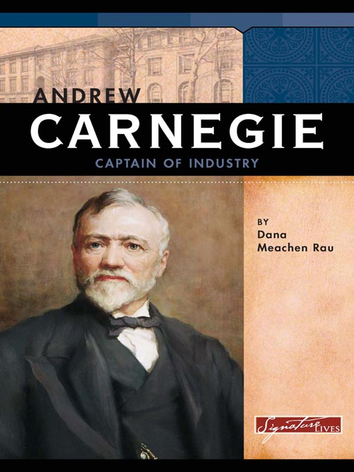 was andrew carnegie a captain of industry essay