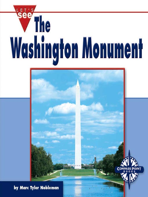 Title details for The Washington Monument by Marc Tyler Nobleman - Available