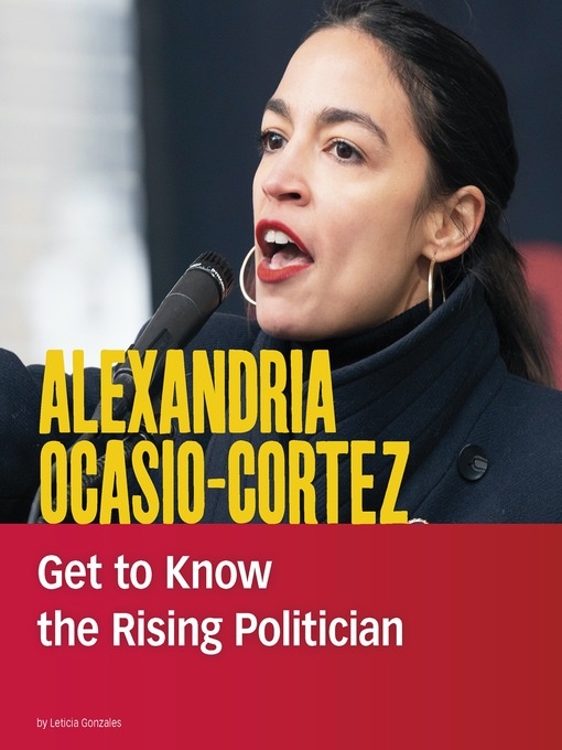 Title details for Alexandria Ocasio-Cortez by Leticia Gonzales - Available