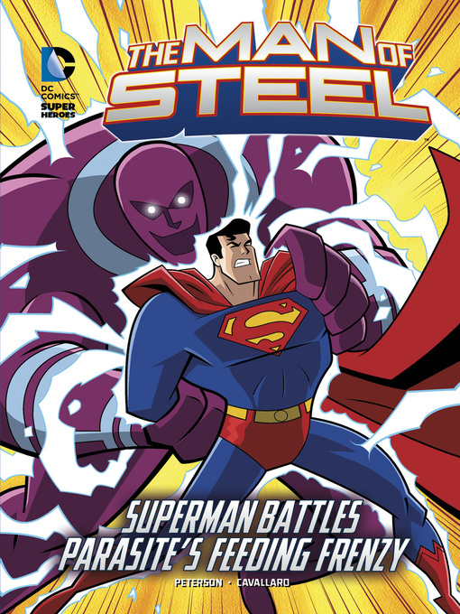 Title details for Superman Battles Parasite's Feeding Frenzy by Scott Peterson - Available