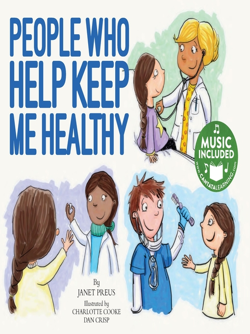 Title details for People Who Help Keep Me Healthy by Janet Preus - Available