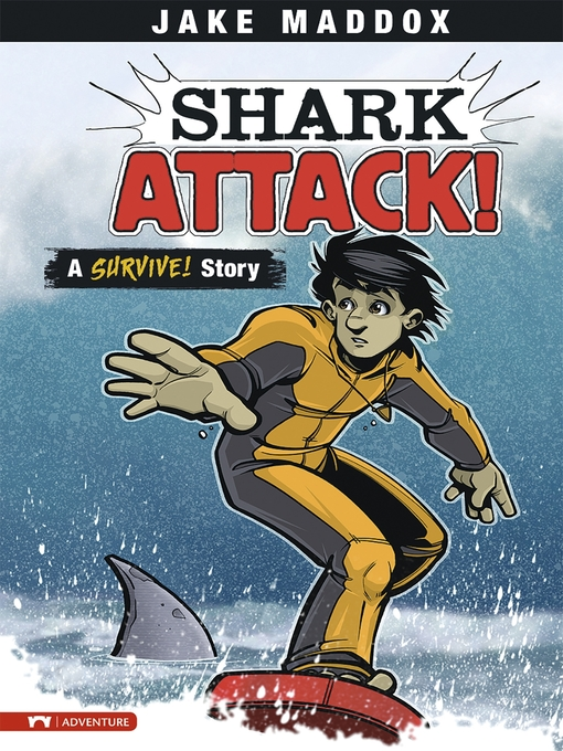 Title details for Shark Attack! by Jake Maddox - Wait list