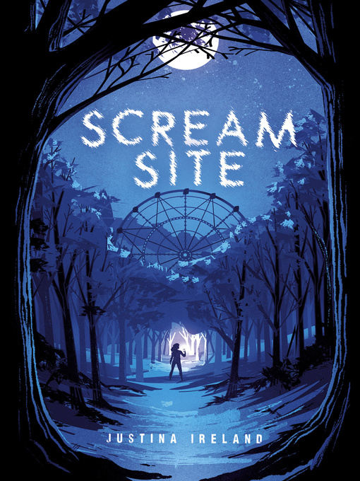 Title details for Scream Site by Justina Ireland - Available