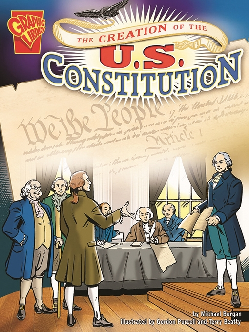 Title details for The Creation of the U.S. Constitution by Michael Burgan - Wait list