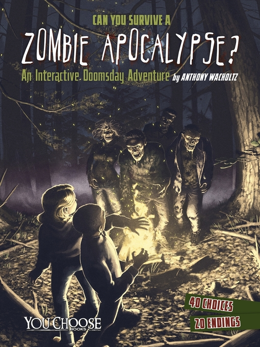 Title details for Can You Survive a Zombie Apocalypse? by Anthony Wacholtz - Wait list