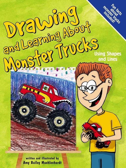 Kids Drawing And Learning About Monster Trucks Greater Phoenix Digital Library Overdrive