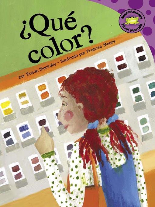 Title details for ¿Qué color? by Susan Blackaby - Available