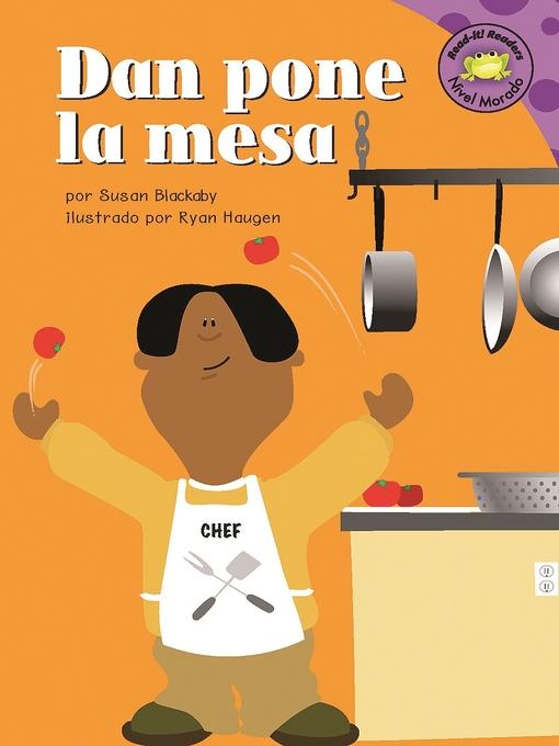 Title details for Dan pone la mesa by Susan Blackaby - Available