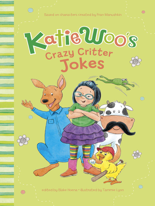 Title details for Katie Woo's Crazy Critter Jokes by Fran Manushkin - Available