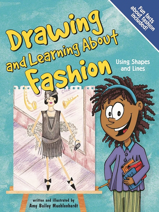 title details for drawing and learning about fashion by amy bailey muehlenhardt wait list