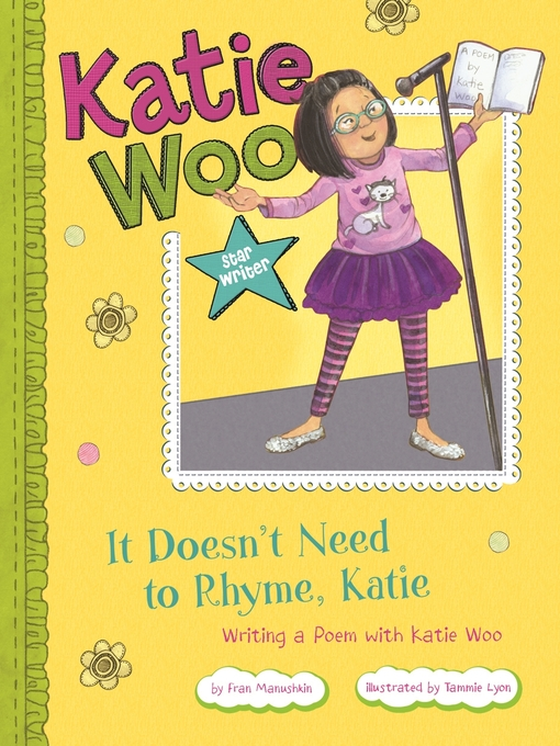 Title details for It Doesn't Need to Rhyme, Katie by Fran Manushkin - Wait list