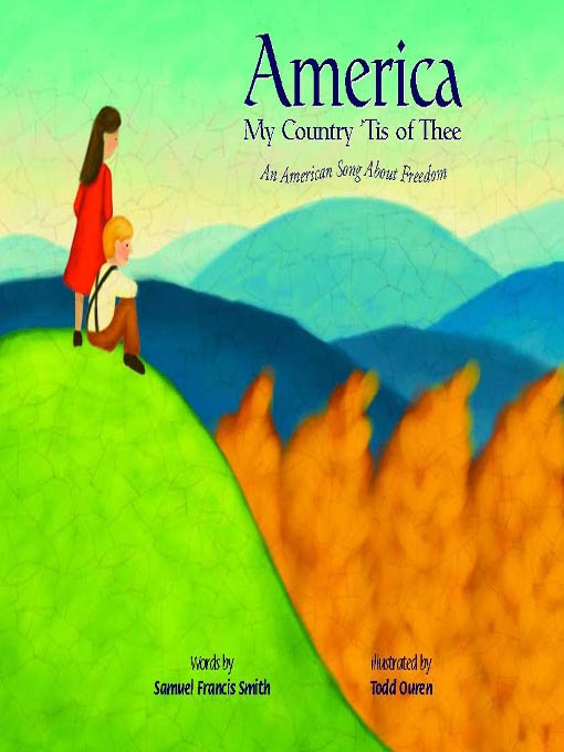 Title details for America My Country 'Tis of Thee by Ann Owen - Available