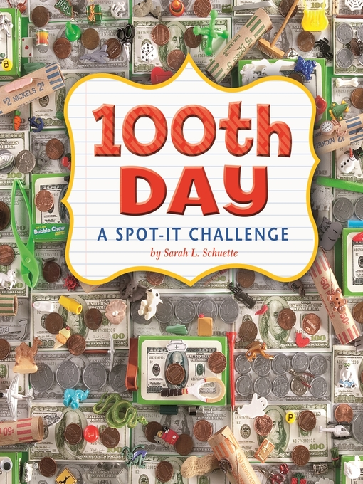 100th Day a Spot it Challenge by Sarah L. Schuette
