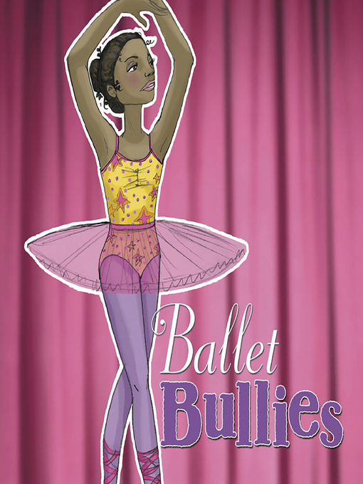 Title details for Ballet Bullies by Tuesday Mourning - Available