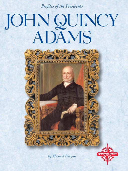 Title details for John Quincy Adams by Michael Burgan - Available