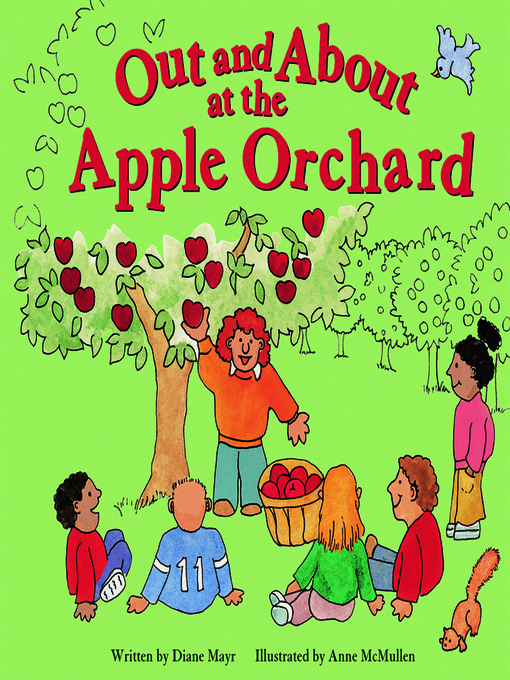 Title details for Out and About at the Apple Orchard by Diane Mayr - Available
