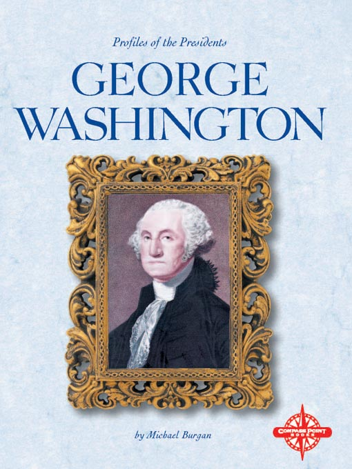 Title details for George Washington by Michael Burgan - Available