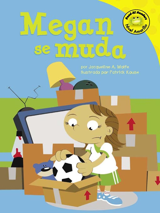 Title details for Megan se muda by Jacqueline A. Wolfe - Available