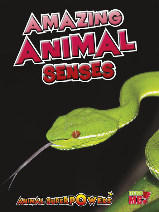 Title details for Amazing Animal Senses by John Townsend - Available