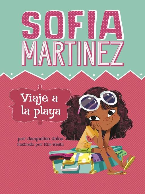 Title details for Viaje a la playa by Jacqueline Jules - Available