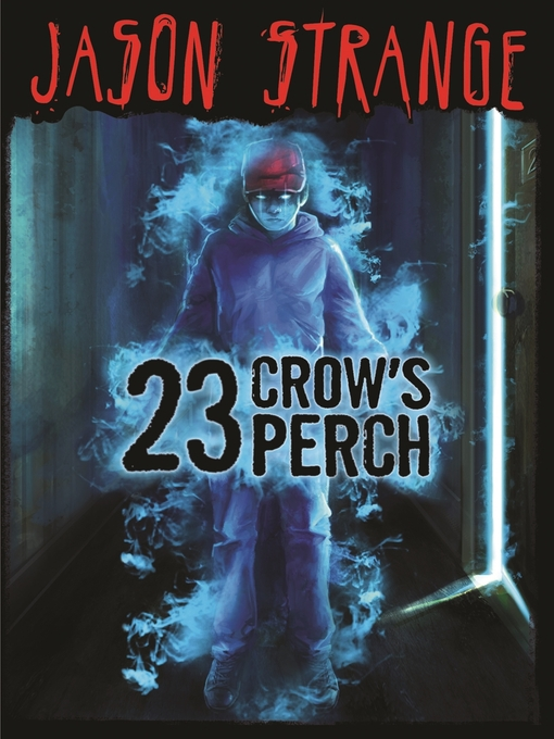 Title details for 23 Crow's Perch by Jason Strange - Available