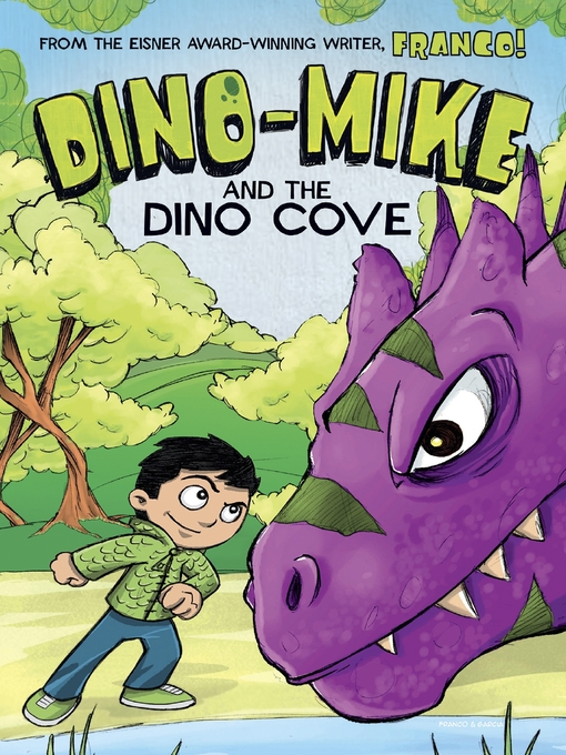 Title details for Dino-Mike and the Dinosaur Cove by Franco Aureliani - Available
