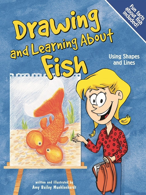 title details for drawing and learning about fish by amy bailey muehlenhardt wait list