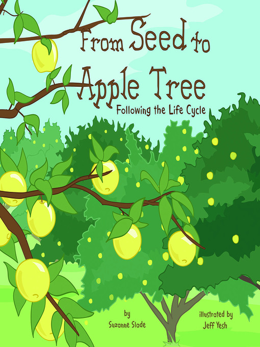 Title details for From Seed to Apple Tree by Suzanne Slade - Available
