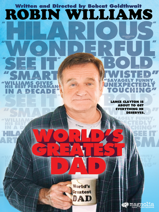 Title details for World's Greatest Dad by Bobcat Goldthwait - Available